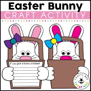 If You Give a Bunny A Basket Craftivity