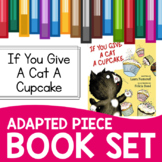 If You Give a Cat a Cupcake Adapted Piece Book Set