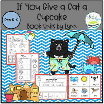 If You Give a Cat a Cupcake Book Unit