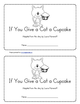 If You Give a Cat a Cupcake Emergent Reader