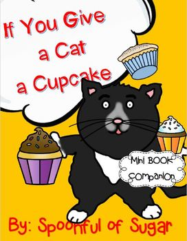 If You Give a Cat a Cupcake (Story Companion)