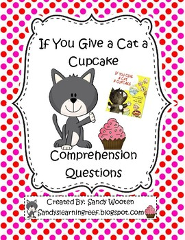 If You Give a Cat a Cupcake by Laura Numeroff Reading Comp