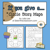 If You Give a... Circle Story Maps