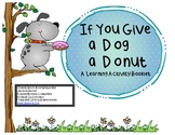 If You Give a Dog....