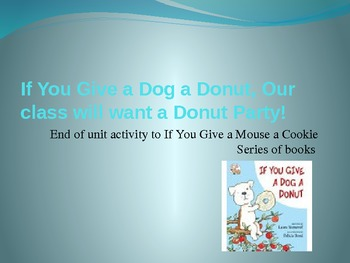 If You Give a Dog a Do-nut, our Class will want a Do-nut Party!