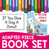 If You Give a Dog a Donut Adapted Piece Book Set