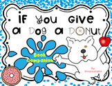 If You Give a Dog a Donut-Book Companion