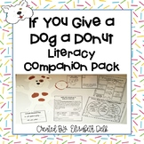 If You Give a Dog a Donut Literacy Companion Pack