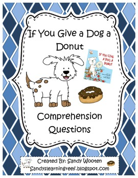 If You Give a Dog a Donut by Laura Numeroff Reading Comprehension Questions