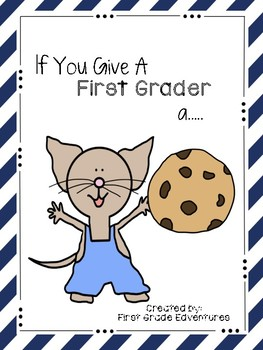 If You Give a First Grader a........