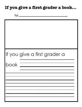 If You Give a First Grader a Book-Writing Prompt