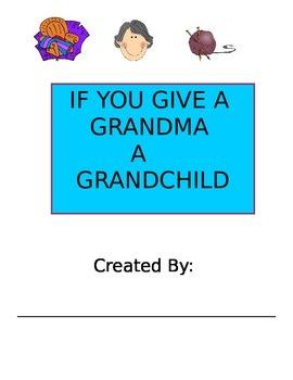 If You Give a Grandma a Grandchild Printable Book