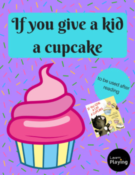 If You Give a Kid a Cupcake