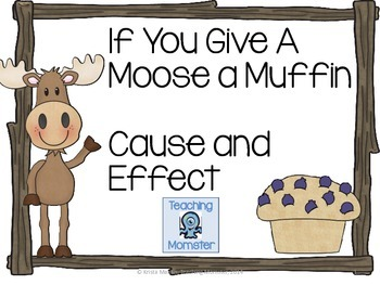 "Fabulous ""If You Give a Moose a Muffin"" Teaching Ideas"