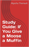 If You Give a Moose a Muffin Activities, Questions and Vocabulary Worksheets