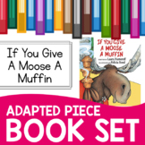 If You Give a Moose a Muffin Adapted Piece Book Set