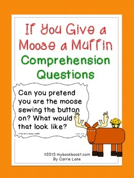 If You Give a Moose a Muffin Comprehension