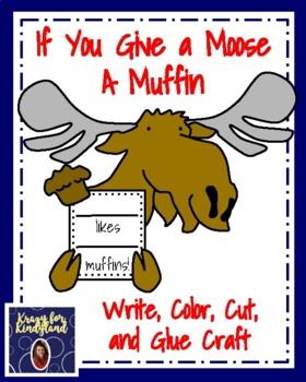 If You Give a Moose a Muffin Craft