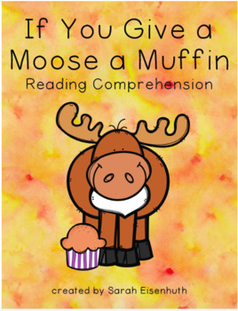 If You Give a Moose a Muffin Reading Comprehension