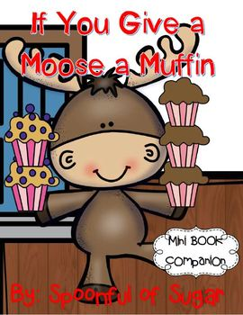 If You Give a Moose a Muffin (Story Companion)
