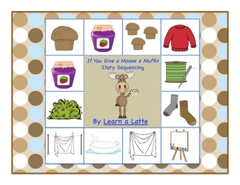 If You Give a Moose a Muffin Story Sequencing