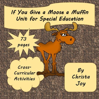 If You Give a Moose a Muffin Unit for Special Education