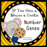 If You Give a Mouse A Cookie Number Sense Center