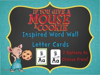 If You Give a Mouse Themed Word Wall Letter Posters