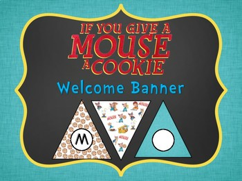 If You Give a Mouse Welcome Banner