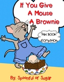 If You Give a Mouse a Brownie (Story Companion)