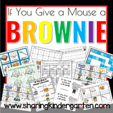 If You Give a Mouse a Brownie Unit