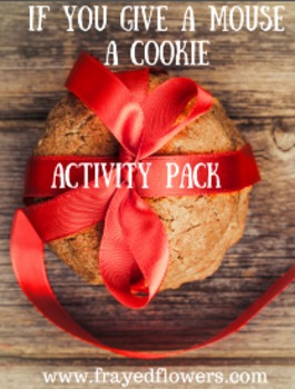 If You Give a Mouse a Cookie Activity Pack for Speech-Dela