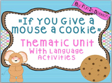 """""""If You Give a Mouse a Cookie"""" Book Companion Language Activities"""