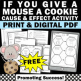 FREE If You Give a Mouse a Cookie Cause and Effect Worksheets