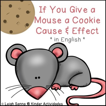 If You Give a Mouse a Cookie Cause and Effect