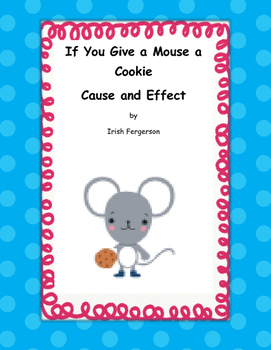 If You Give a Mouse a Cookie Cause and Effect Foldable