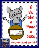 Laura Numeroff's Book Companion: If You Give a Mouse a Cookie Craft