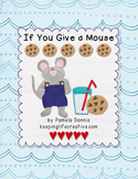 If You Give a Mouse a Cookie {Felt Story Set}