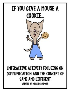 If You Give a Mouse a Cookie- Interactive Activity