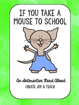 If You Give a Mouse a Cookie Interactive Read Aloud