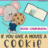 If You Give a Mouse a Cookie Book Companion for Preschool