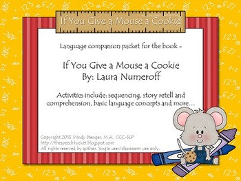 If You Give a Mouse a Cookie - Speech and Language Companion Packet
