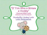 If You Give a Mouse a Cookie - Literacy Mini Pack