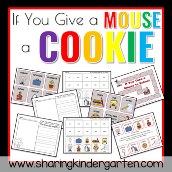 If You Give A Mouse A Cookie Literacy Unit By Sharing