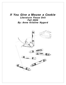 If You Give a Mouse a Cookie Literature Unit