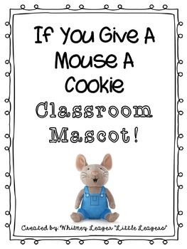 If You Give a Mouse a Cookie Mascot