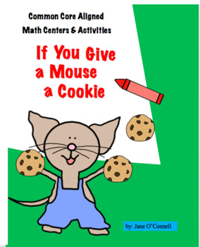 If You Give a Mouse a Cookie Math Centers and Mini-lessons