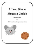 Mouse and Cookie Sequence Cards and Comprehension Cards