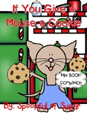 If You Give a Mouse a Cookie (Story Companion)