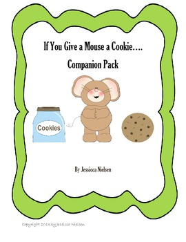 If You Give a Mouse a Cookie... Story Companion Package